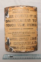 Image of EARLY WARNING SIGN  'IT IS DANGEROUS TO TOUCH THE WIRES', 1930's